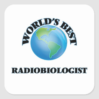 El mejor radiobiólogo del mundo pegatina cuadrada