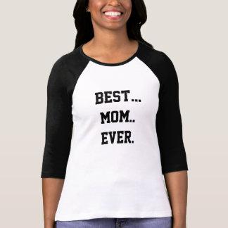 El mejor regalo de la mamá nunca. Significamos… Camiseta