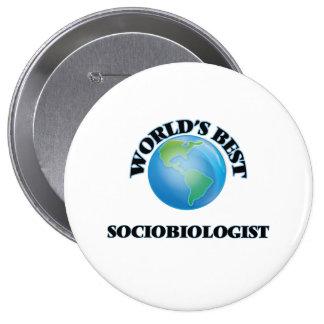 El mejor Sociobiologist del mundo Pin Redondo 10 Cm