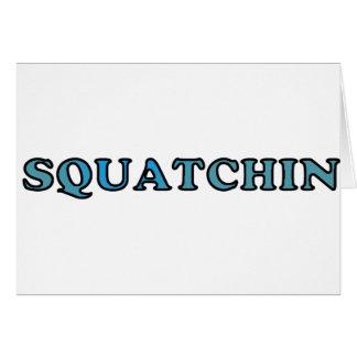 El mejor Squatchin ido divertido nunca Tarjeta De Felicitación