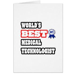 El mejor tecnólogo médico del mundo tarjetón