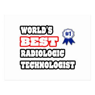 El mejor tecnólogo radiológico del mundo tarjetas postales
