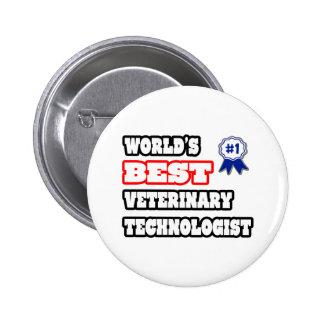 El mejor tecnólogo veterinario del mundo pins