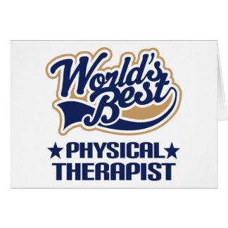 El mejor terapeuta físico de los mundos tarjeta de felicitación