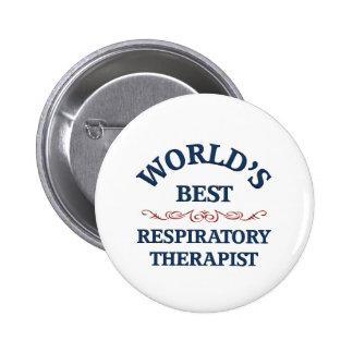 El mejor terapeuta respiratorio del mundo pin redondo de 2 pulgadas