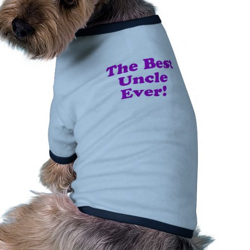 El mejor tío Ever Camisas De Mascota