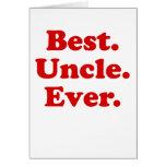 El mejor tío Ever Felicitaciones