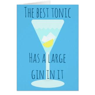 El mejor tónico tiene una ginebra grande - sus tarjeta de felicitación