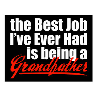 El mejor trabajo está siendo un abuelo postal