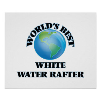 El mejor viga del agua blanca del mundo póster