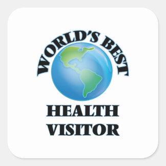 El mejor visitante de la salud del mundo pegatina cuadrada