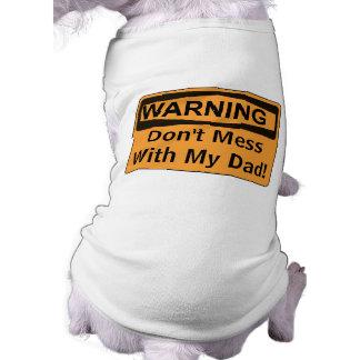 El mensaje de encargo de la señal de peligro no ropa perro