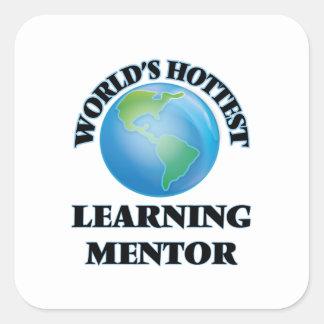 El mentor de aprendizaje más caliente del mundo calcomanías cuadradas personalizadas
