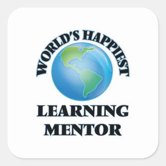 El mentor de aprendizaje más feliz del mundo pegatina cuadrada