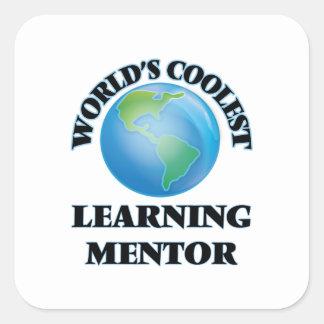 El mentor de aprendizaje más fresco del mundo calcomania cuadradas
