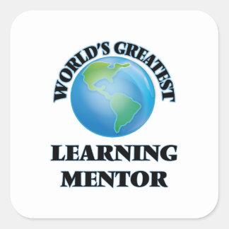 El mentor de aprendizaje más grande del mundo calcomanía cuadradas personalizadas