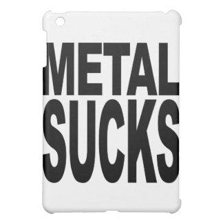 El metal chupa