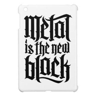 El metal es el nuevo negro No 2 el negro iPad Mini Protectores