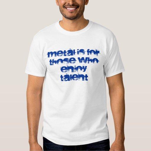 El metal está para los que gocen de la camiseta polera