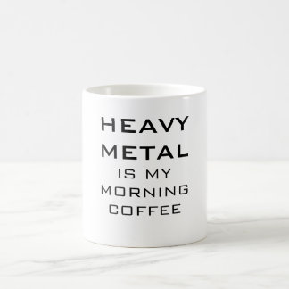 El metal pesado es mi café de la mañana taza básica blanca