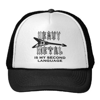 El metal pesado es mi segunda lengua gorro
