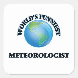 El meteorólogo más divertido del mundo calcomania cuadrada personalizada