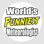El meteorólogo más divertido del mundo pegatina redonda