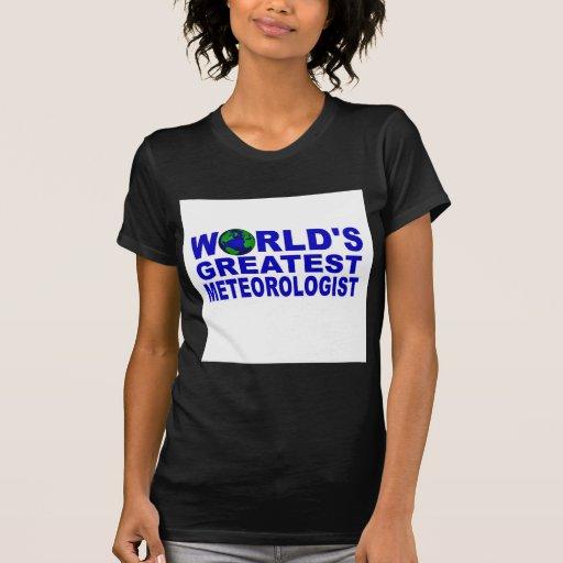 El meteorólogo más grande del mundo camisetas