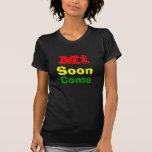 El MI pronto viene Jamaica Camisetas