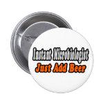 El microbiólogo… añade la cerveza pin