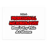 El microbiólogo profesional… no intenta tarjeta postal