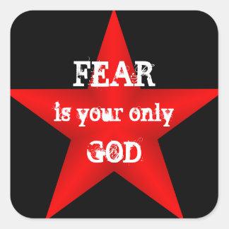 El miedo es su solamente pegatina de dios