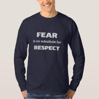 El miedo no es ningún substituto para la camiseta polera