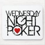 El miércoles por la noche póker tapetes de ratón