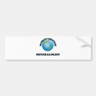 El mineralogista más grande del mundo etiqueta de parachoque