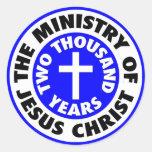 El ministerio del Jesucristo Etiqueta Redonda