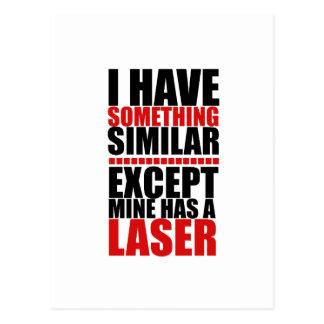 El mío tiene un laser postal