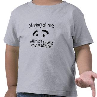 El mirar fijamente mí no curará mi autismo camiseta