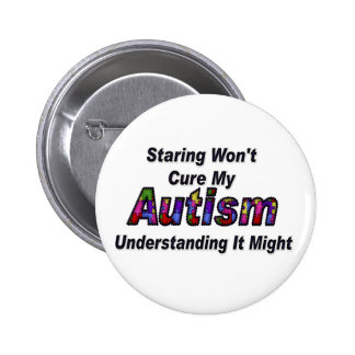 El mirar fijamente no curará mi autismo pin redondo 5 cm