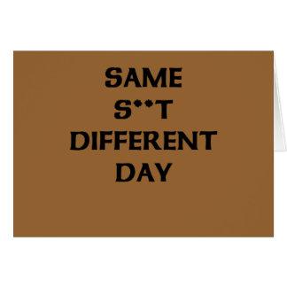 el mismo s ** diverso día de t tarjeta de felicitación