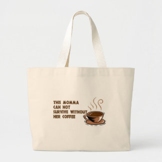el momma necesita el café bolsa tela grande