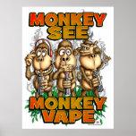 El mono ve el poster de Vape del mono