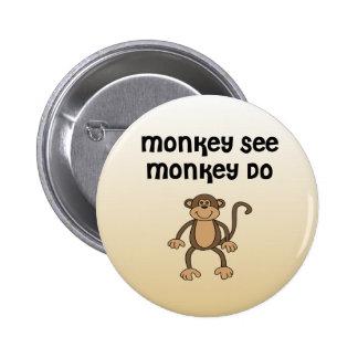 El mono ve, mono hace pin redondo 5 cm