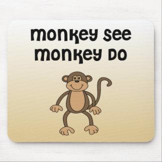 El mono ve mono hace tapete de ratón