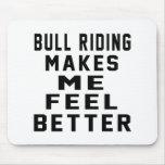El montar a caballo de Bull hace que siente mejor Alfombrilla De Ratones