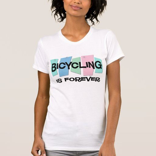 El montar en bicicleta es Forever Camiseta