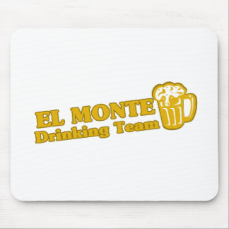 El Monte Drinking Team tee shirts Mouse Pad