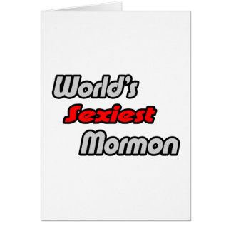 El mormón más atractivo del mundo tarjeta de felicitación
