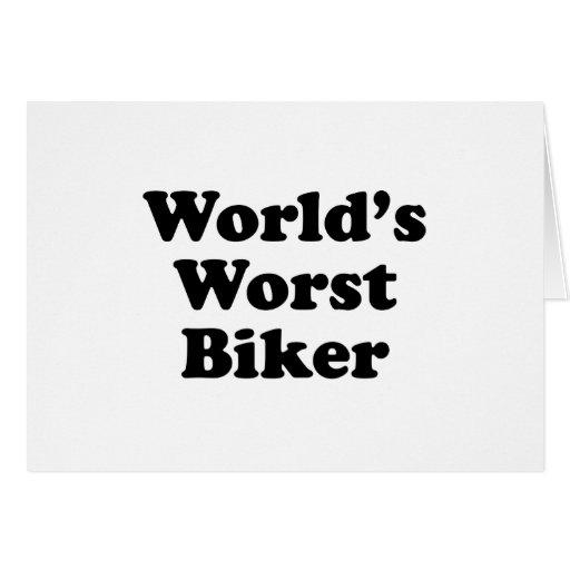 El motorista peor del mundo felicitaciones
