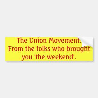 El movimiento sindical pegatina para auto